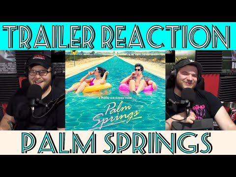 Trailer Reaction: Palm Springs