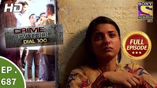 Crime Patrol Dial 100 - Ep 687 - Full Episode - 9th January 2018