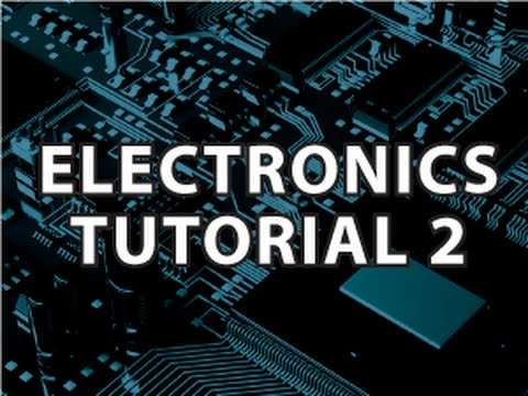 Electronics tutorial #1 electricity voltage, current, power.