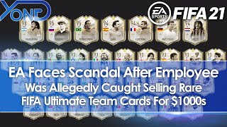 EA Faces Scandal, Employee Allegedly Caught Selling Rare FIFA Ultimate Team Cards For $1000s