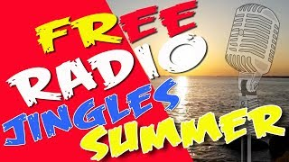 🌕☀️FREE RADIO JINGLES SUMMER