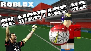 [ROBLOX] IFoRS GK MONTAGE // BEST GK SAVES COMPILATION #3