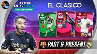 EL CLASICO PAST AND PRESENT 🔥BARCELONA + REAL MADRID 🔥SQUAD BUILDER PES 2021 MOBILE