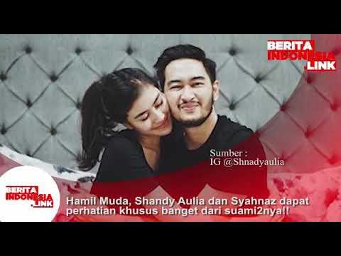 Hamil Muda, Shandy Aulia dan Syahnaz dapat perhatian khusus banget dari suami2nya!!