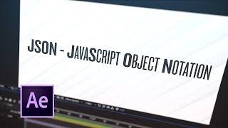 Astuce 066 – Comment Créer un Fichier JSON pour After Effects