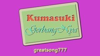 Kumasuki GerbangNya dengan lirik (12102014) ✔ Mp3