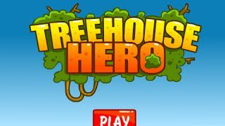 Treehouse Hero Level 1-15 Walkthrough