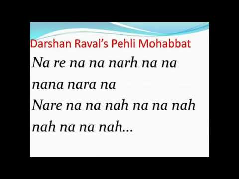 Pehli mohabbat-Darshan Raval with full...