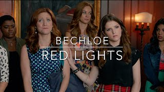 Bechloe - Red Lights [Pitch Perfect 1 & 2] HD