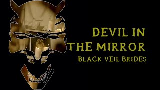 Black Veil Brides - Devil In The Mirror (instrumental w/ background vocals)