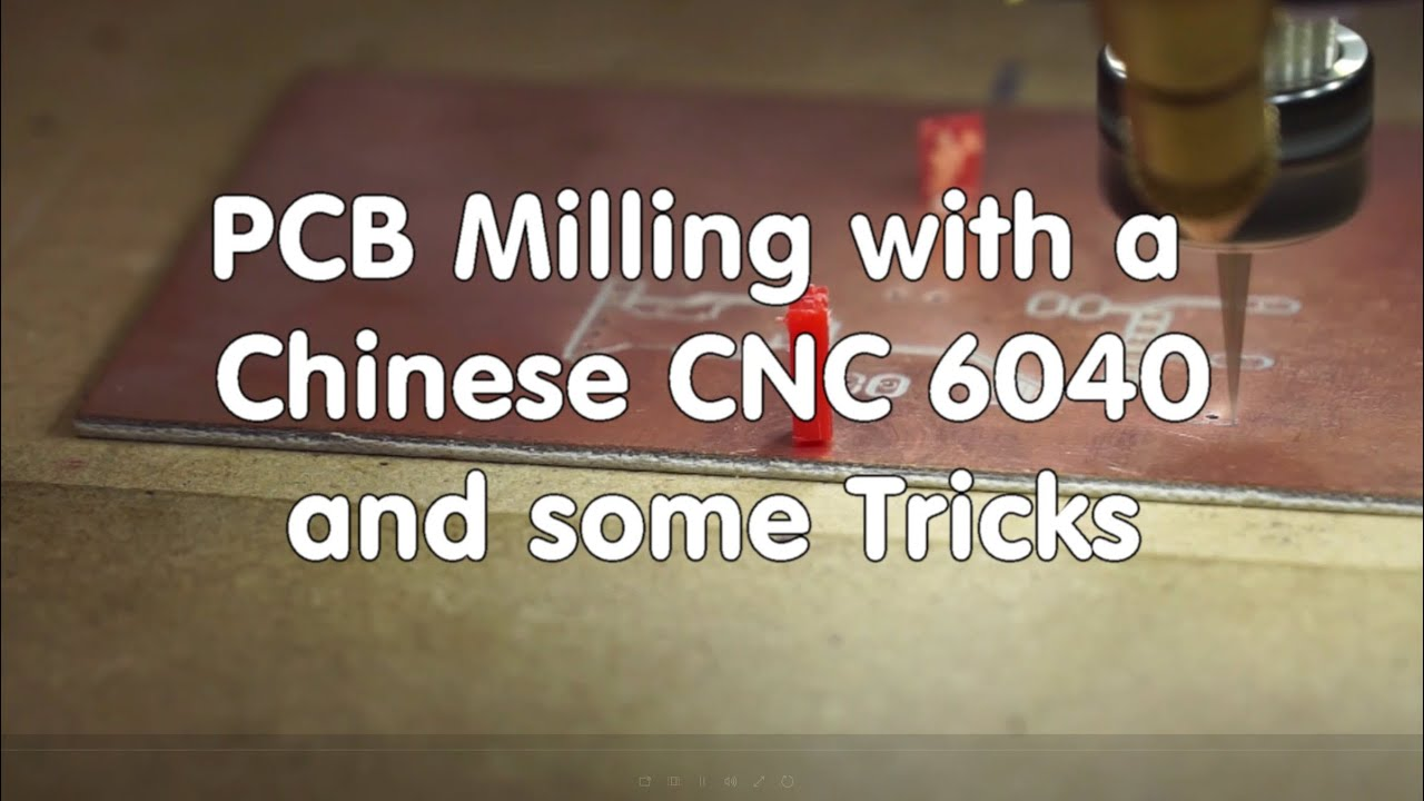 #46 PCB Milling with a Chinese CNC 6040 and some Tricks