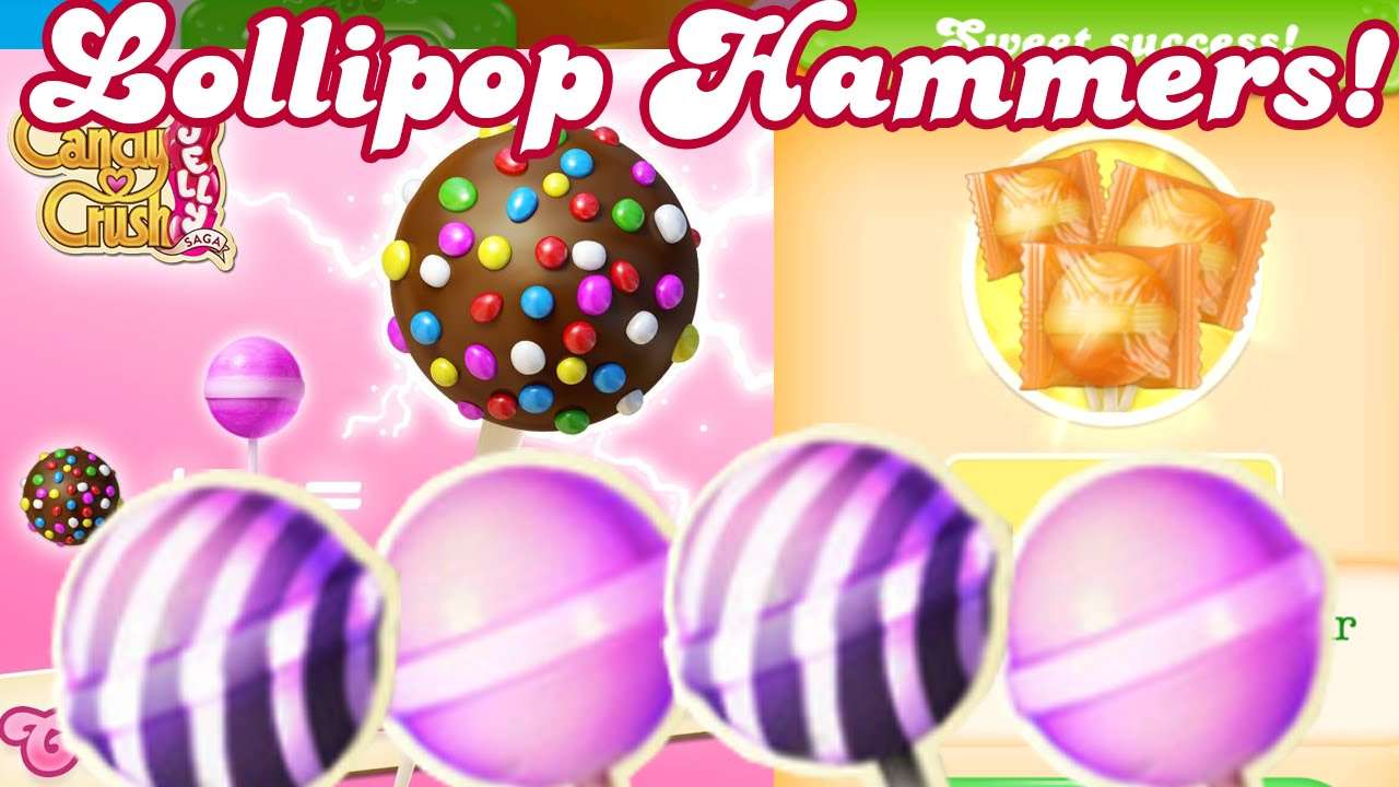 Candy Crush Jelly Saga All Lollipop Hammers Explained Youtube