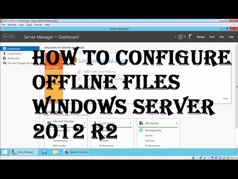 How to configure offline files Windows server 2012 R2 Part I