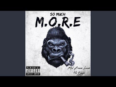 So Much M.O.R.E