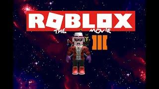 ROBLOX - Le film III