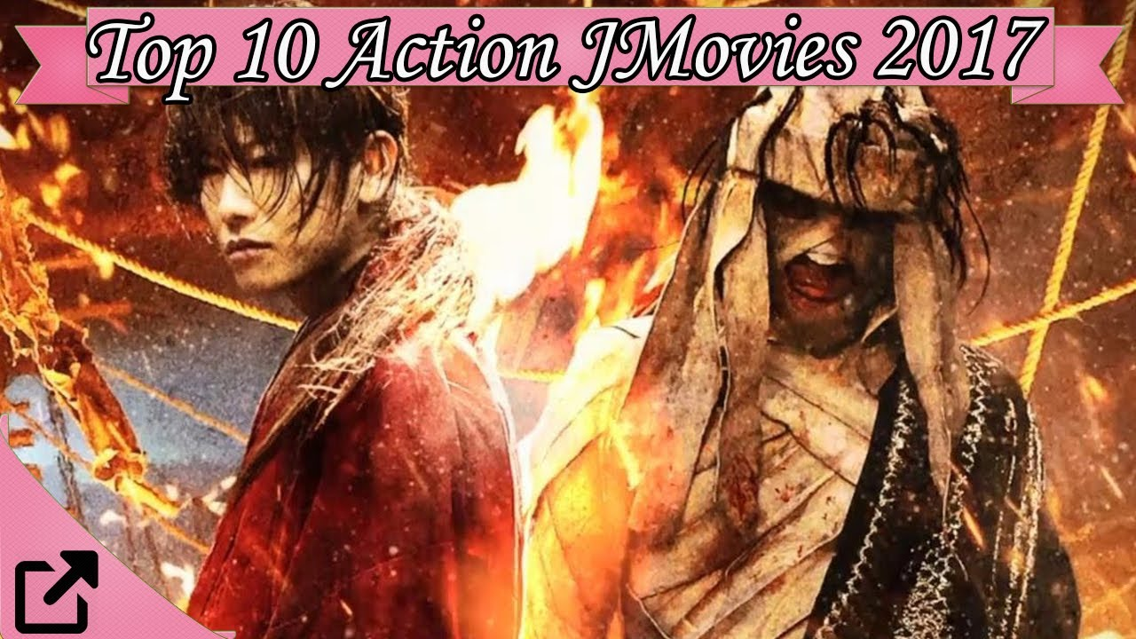 Top 10 Action Japanese Movies 2017 (All The Time)