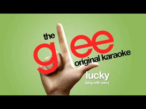 Glee - Lucky Sing With Sam - Karaoke Version