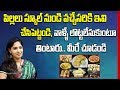 Dr Lahari about Healthy and Hygienic Evening Snacks for Children    SumanTV Mom
