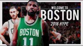 KYRIE IRVING - Welcome To Boston 🍀 (2017-2018 HYPE)
