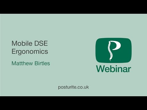 Mobile DSE Ergonomics | Posturite Webinars | 15-05-2015