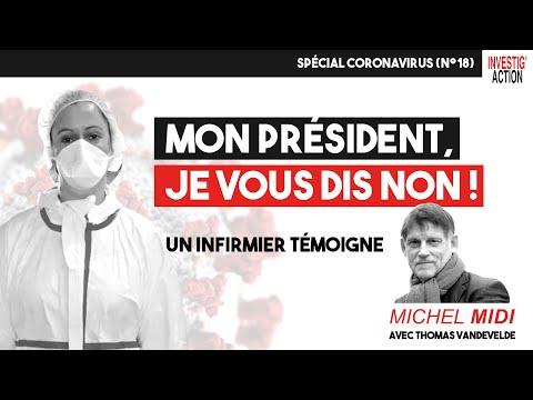Mon président, je vous dis Non ! Un infirmier témoigne - Michel Midi Spécial Coronavirus (n°18)
