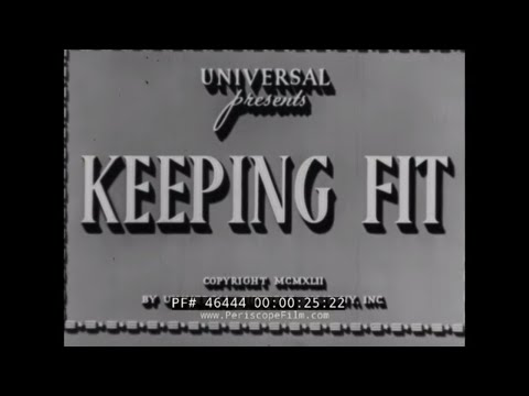 WARTIME NUTRITION & EXERCISE FILM w ANNE GWYNNE, ROBERT STACK, ARTHUR LUBIN 46444