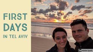 First Days In Tel Aviv