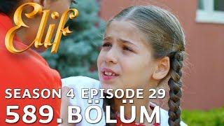 Elif 589. Bölüm | Season 4 Episode 29