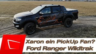Pickup Ford Ranger Wildtrak 3.2 TDCi erster Eindruck