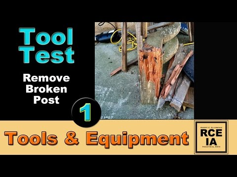 How to Remove a Broken Wooden Post in Concrete - TOOL TEST 1