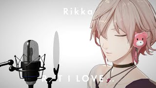 #1【THE RIKKA TONE】 I LOVE... /Official髭男dism covered by 律可