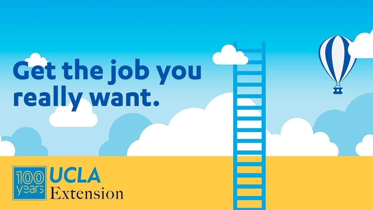 Get A Job You Love With A Certificate From Ucla Extension Youtube