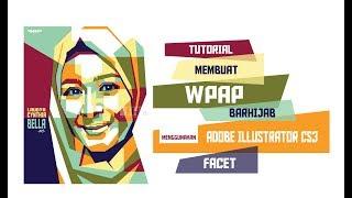 Membuat WPAP Hijab [FACET] | Tutorial WPAP Adobe Illustrator CS3