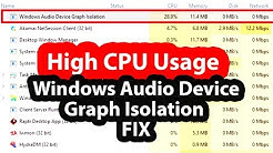 Windows Audio Device Graph Isolation Fix - High CPU Usage