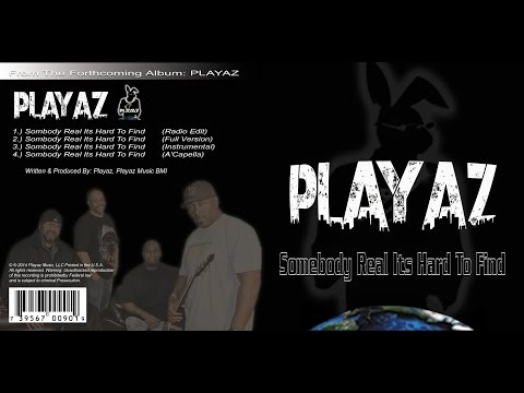 Playaz album (Someboday real is hard to find) - Long Beach Playaz