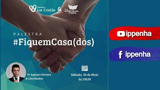 Fiquem Casados! | Palestra Ministério Lar Cristão: Rev. Amauri Oliveira - #fiquemcasados