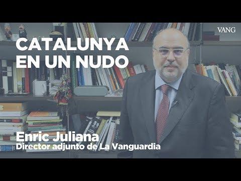 Catalunya en un nudo | Enric Juliana