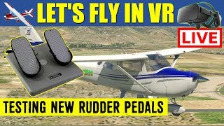 X Plane 11 VR LIVE Stream Testing CH Products Pro Rudder Pedals Oculus Rift