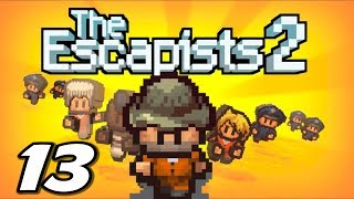 The Escapists 2 - Escaping Rattlesnake Springs!! - Episode 13 (Escapists 2 Gameplay Playthrough)