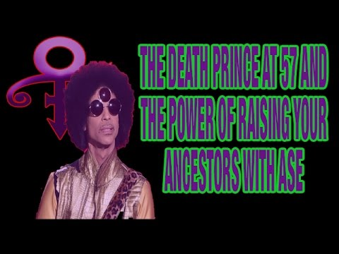 The Death Prince at 57 and The Power Of Raising Your Ancestors With ASE