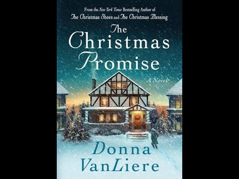 The Christmas Promise Book.Book Talk The Christmas Promise By Donna Vanliere