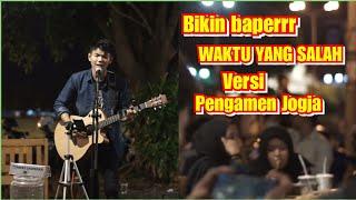 Download lagu WAKTU YANG SALAH - FIERSA BESARI COVER BY MUSISI JOGJA PROJECT