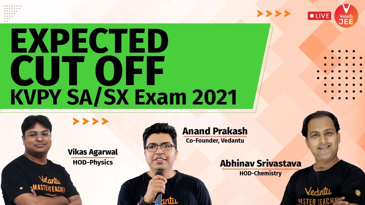 Download Expected Cut Off KVPY SA/SX Exam 2021 🔥   Cut off of KVPY 2021   KVPY Cutoff Marks   Vedantu JEE
