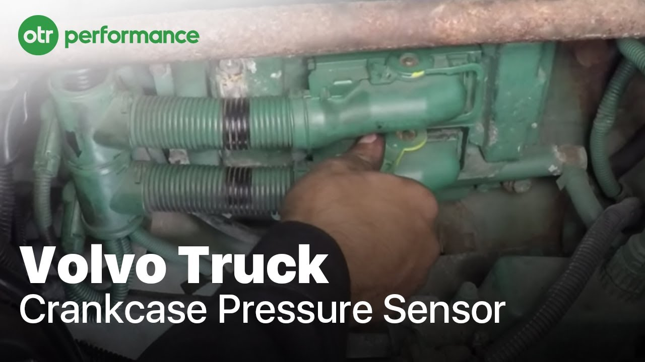 Volvo Truck Crankcase Pressure Sensor | VED12 | How To Replace | OTR  Performance