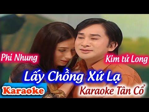 Tân Cổ Lấy Chồng Xứ Lạ Karaoke | Phi Nhung -