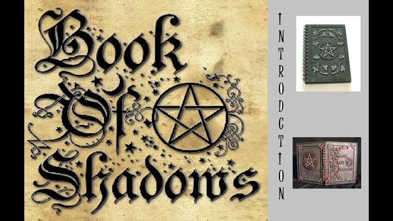 Wicca - Book of Shadows: Introduction