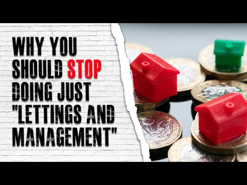 Why You Need to STOP Doing Just 'Lettings and Management' to GROW Profit | Letting Agency Training