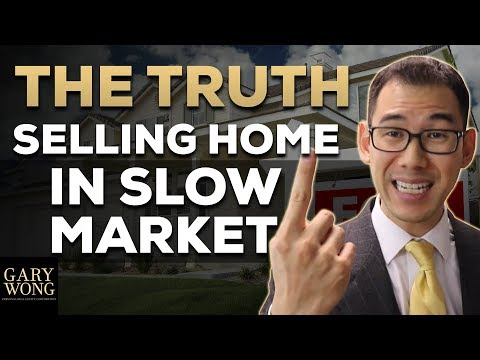 The Truth About Selling Your Home In A Slow Market