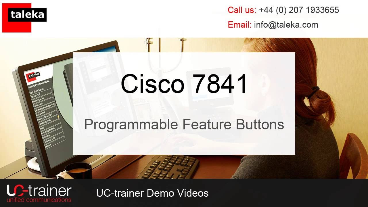 Cisco 7841 Phone Training - Programmable Feature Buttons