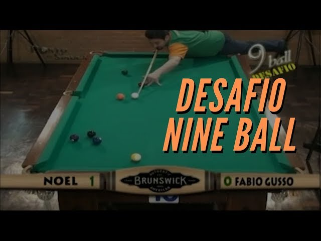Desafio Nine Ball - Noel vs F. Gusso | Noel vs Sandro | Noel vs Marquinhos | Noel vs Ricardo